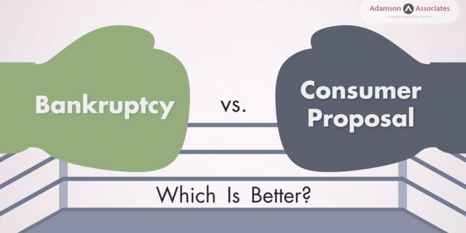Bankruptcy Vs Consumer Proposal, Which Is Better?