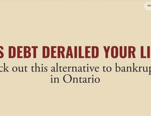 Has Debt Derailed Your Life? Check Out This Alternative to Bankruptcy in Ontario