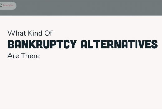 What Kind Of Bankruptcy Alternatives Are There?